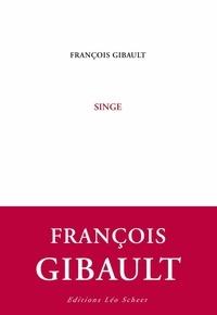 François Gibault - Singe.