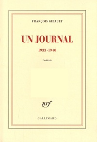 François Gibault - Un journal 1933-1940.