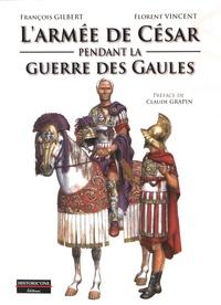 Larmée de César pendant la Guerre des Gaules.pdf
