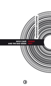 François Girodineau - Nick Cave and The Bad Seeds - Tender Prey.