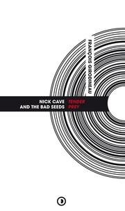 François Girodineau - Nick Cave & The Bad Seeds - Tender Prey.