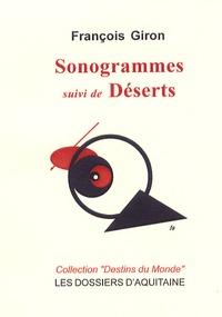 François Giron - Sonogrammes - Suivi de Déserts.