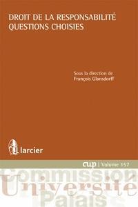 Droit de la responsabilité- Questions choisies - François Glansdorff pdf epub