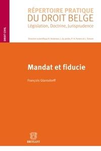 François Glansdorff - Mandat et fiducie.