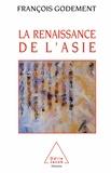 François Godement - La renaissance de l'Asie.