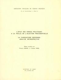 François Goguel et Georges Vedel - L'état des forces politiques à la veille de l'élection présidentielle - La candidature Defferre : analyse rétrospective.