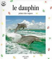 Deedr.fr LE DAUPHIN. Prince des vagues Image