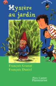 François Granat et François Daniel - Mystère au jardin.