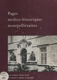 François Granel et Jean Turchini - Pages médico-historiques montpelliéraines.