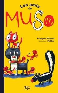 François Gravel et Pierre Girard (PisHier) - Muso  : Les amis de Muso.