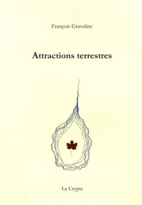 François Graveline - Attractions terrestres.