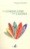 François Graveline - La Cordillères des Landes.