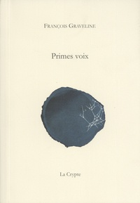 François Graveline - Primes voix.