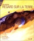 François Graveline et Noël Graveline - Un nouveau regard sur la Terre.