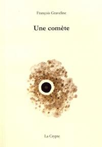François Graveline - Une comète.