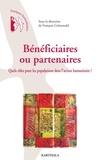 François Grünewald - Bénéficiaires ou partenaires - Quels rôles pour les populations dans l'action humanitaire ?.
