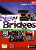 François Guary et Marie Fort-Couderc - Anglais 1res B1/B2 New Bridges - Programme 2011. 1 Cédérom