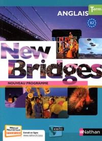 François Guary et Marie Fort-Couderc - Anglais Tle New Bridges. 1 CD audio