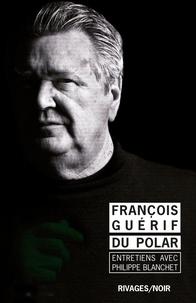 François Guérif - Du polar.