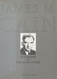 François Guérif - James M. Cain.
