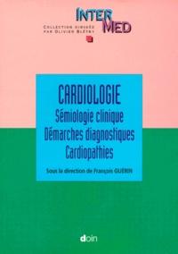Deedr.fr CARDIOLOGIE. - Tome 1, Sémiologie clinique, Démarches diagnostiques, Cardiopathies Image