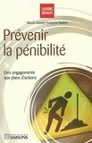 François Guérin et Nicole Raoult - Prévenir la pénibilité - Des engagements aux plans d'action.