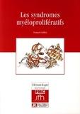 François Guilhot - Les syndromes myéloprolifératifs.