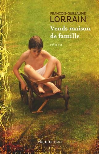 François-Guillaume Lorrain - Vends maison de famille.