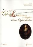 François Guillaumont et Patrick Laurence - La présence de l'histoire dans l'épistolaire.