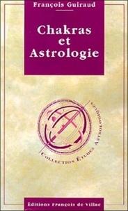 François Guiraud - Chakras et Astrologie.