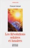 François Guiraud - Les révolutions solaires et lunaires.