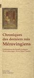 François Guizot - Chroniques des derniers rois Mérovingiens.