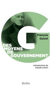 Livres Epub à téléchargement gratuit Des moyens de gouvernement et d'opposition  - Dans l'Etat actuel de la France