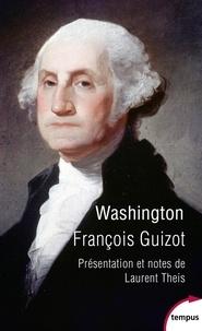 François Guizot - Washington.