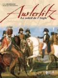 François-Guy Hourtoulle - Austerlitz, le soleil de l'Aigle.