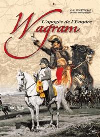 François-Guy Hourtoulle - Wagram - L'apogée de l'Empire.