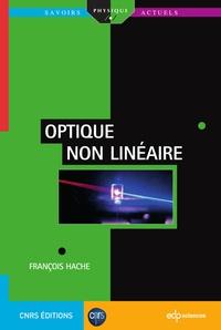 François Hache - Optique non linéaire.