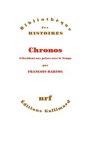 François Hartog - Chronos - L'Occident aux prises avec le temps.