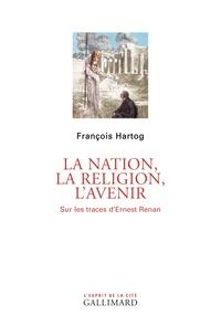 La nation, la religion, lavenir - Sur les traces dErnest Renan.pdf