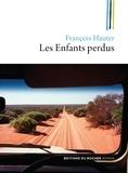 François Hauter - Les Enfants perdus.