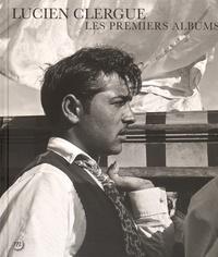 François Hébel et Christian Lacroix - Lucien Clergue - Les premiers albums.