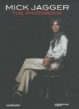 François Hébel - Mick Jagger - The Photobook.