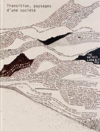 François Hébel et John Fleetwood - Transition, paysages d'une société.