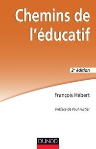 François Hébert - Chemins de l'éducatif.