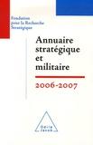François Heisbourg et  Collectif - Annuaire stratégique et militaire.