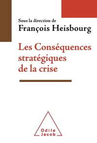 François Heisbourg - Les Conséquences stratégiques de la crise.