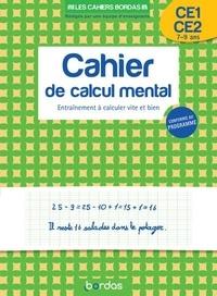 François Hennard - Cahier de calcul mental CP-CE2 - Entraînement à calculer vite et bien.