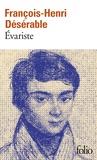 François-Henri Désérable - Evariste.