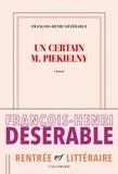 François-Henri Désérable - Un certain M. Piekielny.