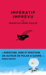 François-Henri Soulié - Impératif imprévu - Une aventure de Skander Corsaro.